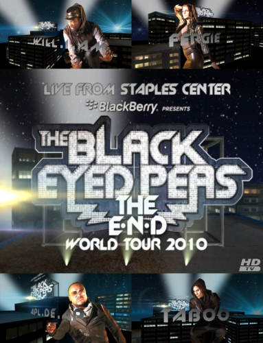 The Black Eyed Peas: The E.N.D. World Tour Live from Staples Center (2010) HDTVRip 720p + 1080p + HDRip