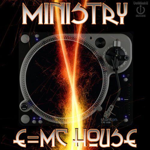 Ministry E MC House 2011 (2011)