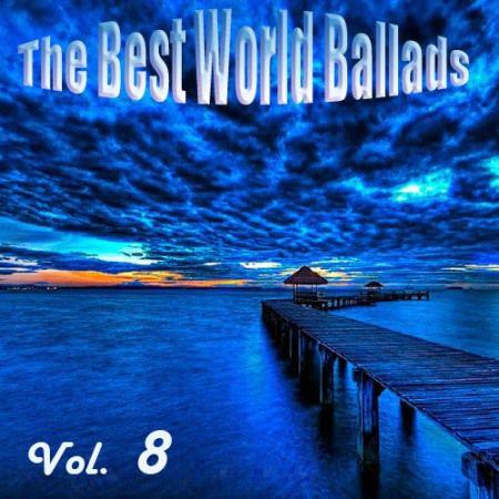 The Best World Ballads Vol.8 (2011)