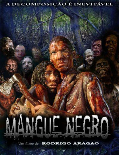 Грязные Зомби / Mangue Negro (2008) DVDRip