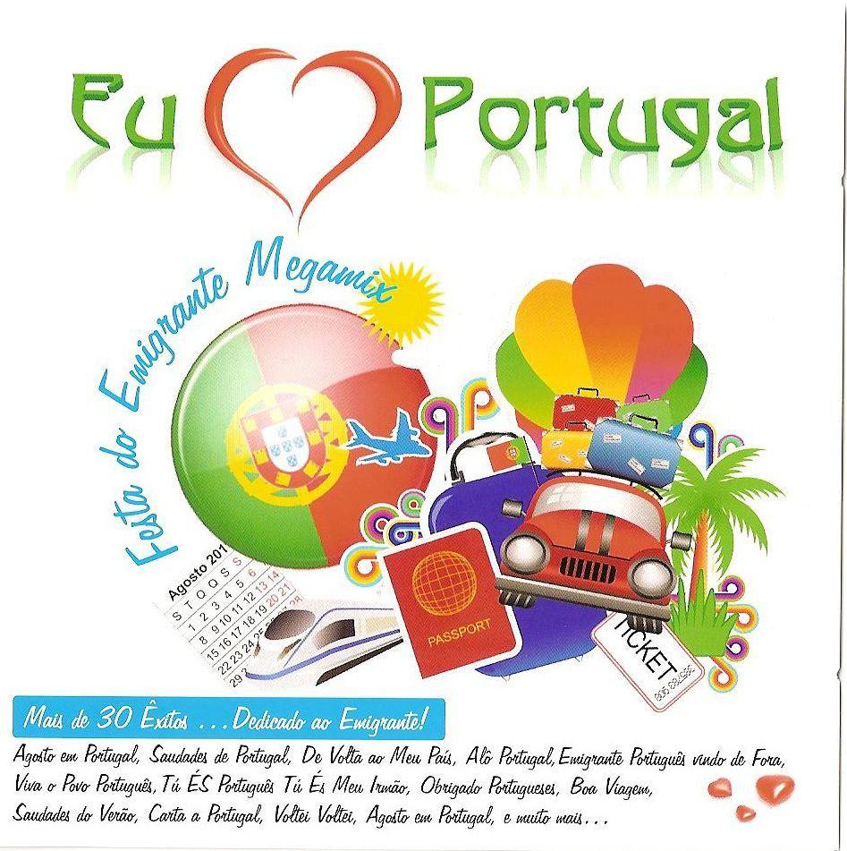 Eu Amo Portugal: Festa Do Emigrante Megamix (2011) 87b27d3292a84ac967b445abad2364a6