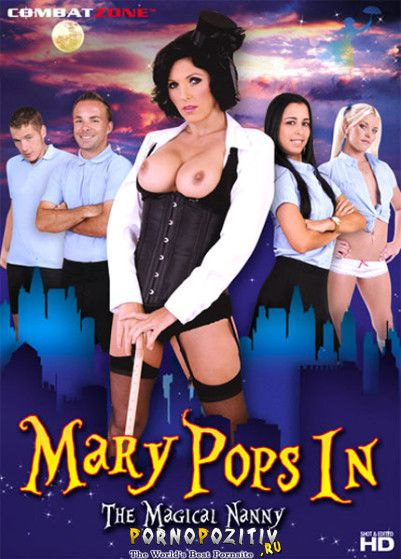 ���� ���� ��������� ������ /Mary Pops In The Magical Nanny (Combat Zone., Feature, Plot Based, Parody..) ������