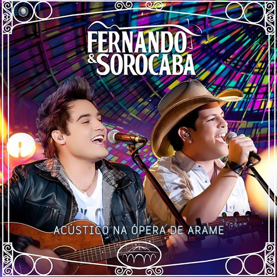 Fernando e Sorocaba   Acústico Na Ópera De Arame 2012 | músicas