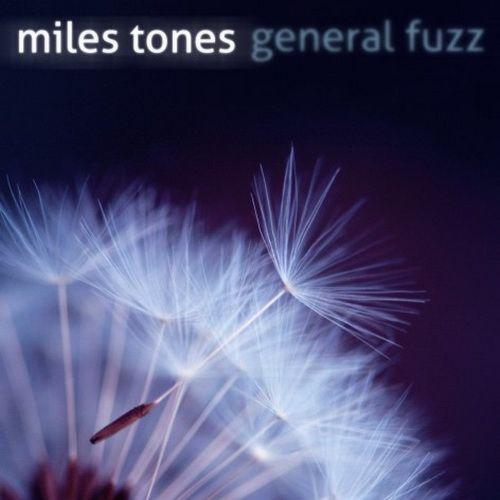 General Fuzz - Miles Tones (2012)