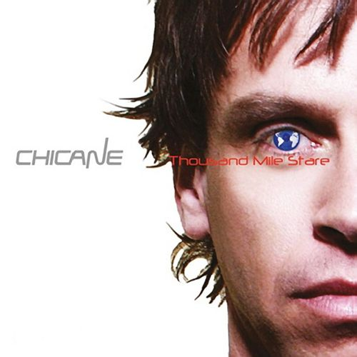 Chicane - Thousand Mile Stare (2012) FLAC
