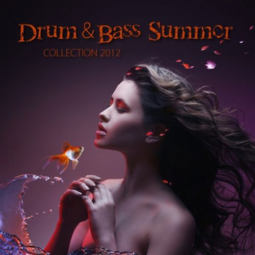 Drum & Bass Summer Collection 2012