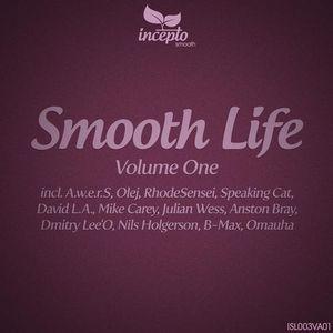 VA - Smooth Life Vol. 1 (Incepto Smooth [ISL003VA01]) WEB - 2012, FLAC (tracks), lossless
