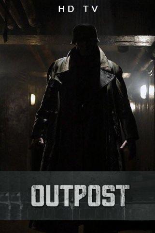 Адский бункер / Outpost (Стив Баркер / Steve Barker) [2008, Великобритания, боевик, ужасы, HDTVRip 720p] Dub + Original Eng + Sub Rus, Eng