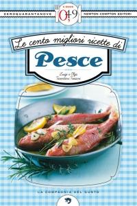 Luigi e Olga Tarentini Troiani - Le cento migliori ricette di pesce / Сто лучших рецептов рыбных блюд [2012, ePub, ITA]