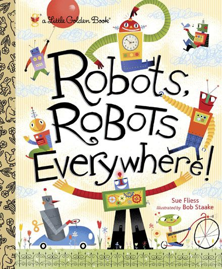 Robots, Robots Everywhere! (EPUB)