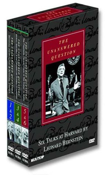The Unanswered Question : Six Talks at Harvard by Leonard Bernstein