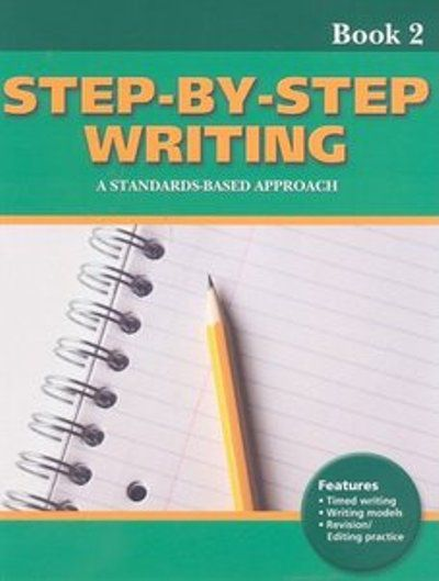 Linda Lonon Blanton, Step-by-Step Writing Book 2 A Standards-Based Approach