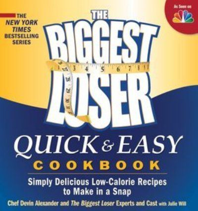 The Biggest Loser Quick & Easy Cookbook: Simply Delicious Low-calorie Recipes to Make in a Snap (MOBI)