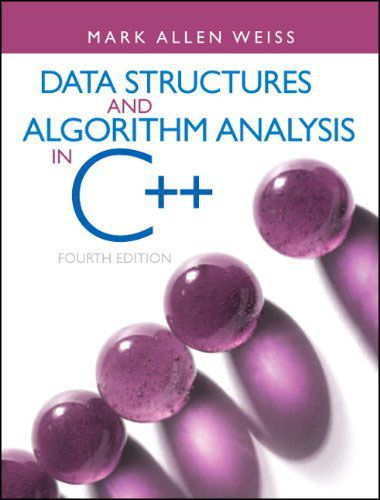 Data Structures & Algorithm Analysis in C++, 4th Edition