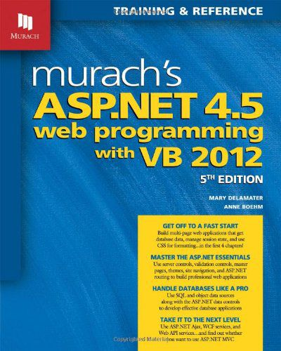 Murach's ASP.NET 4.5 Web Programming with VB 2012, 5th edition (PDF)