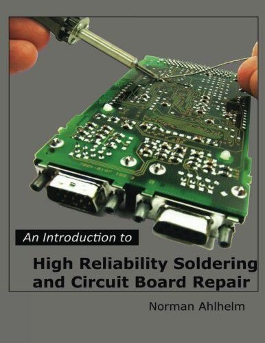 An Introduction to High Reliability Soldering and Circuit Board Repair (EPUB)