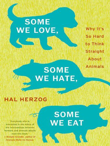 Some We Love, Some We Hate, Some We Eat (Audiobook)