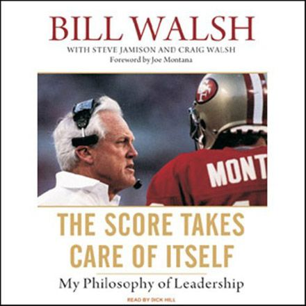 The Score Takes Care of Itself: My Philosophy of Leadership (Audiobook)