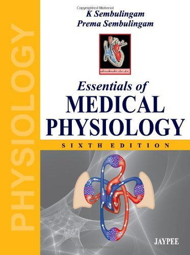 Essentials of Medical Physiology, 6th edition (PDF)