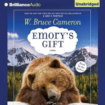 Emory's Gift (Audiobook) By W. Bruce Cameron, read by the author