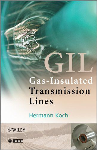 Gas Insulated Transmission Lines by Hermann Koch