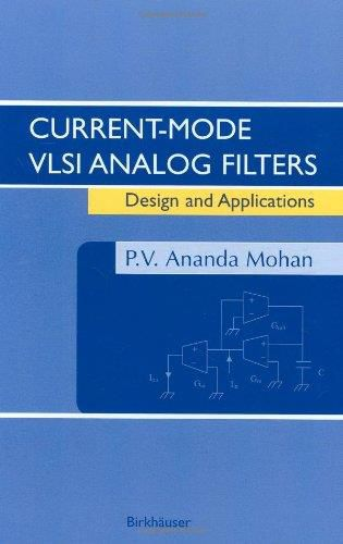 Current-Mode VLSI Analog Filters: Design and Applications (PDF)