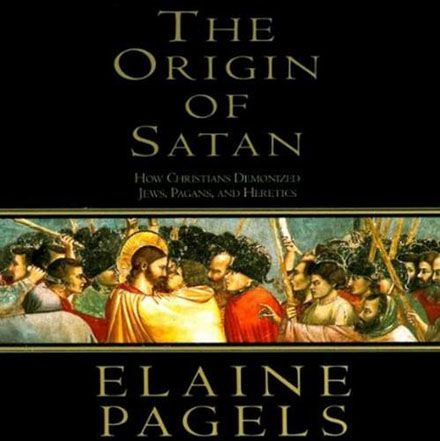 The Origin of Satan: How Christians Demonized Jews, Pagans, and Heretics (Audiobook)