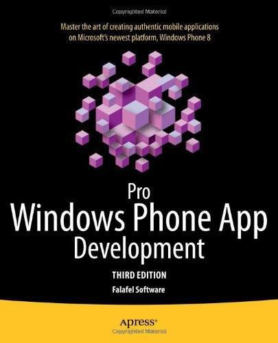 Pro Windows Phone App Development, 3rd edition By Falafel Software (EPUB)