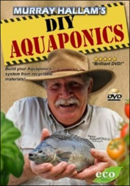 Murray Hallam - Aquaponics Do It Yourself (DVDRip)