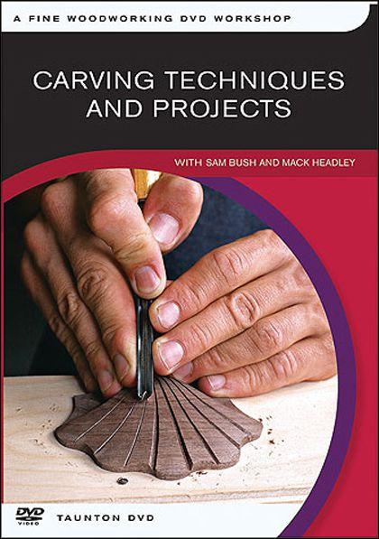 Carving Techniques and Projects with Sam Bush and Mack Headley (2006) (DVDRip)