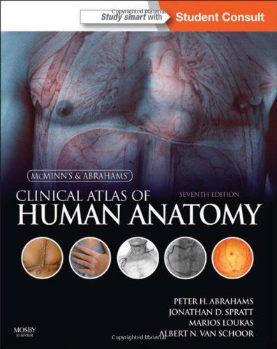 McMinn and Abrahams' Clinical Atlas of Human Anatomy, 7th Edition
