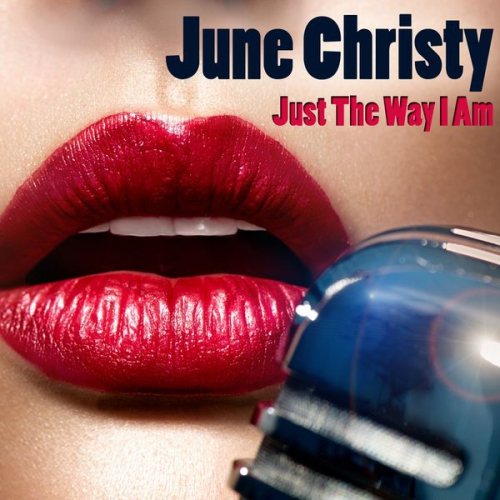 (Vocal Jazz) [WEB] June Christy - Just The Way I Am - 2015, FLAC (tracks), lossless