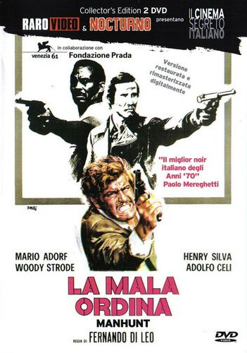 Охота на человека / La mala ordina / The Italian Connection / ManHunt (Fernando Di Leo / Фернандо Ди Лео) [1972, Италия, ФРГ, триллер, драма, криминал, DVDRip] AVO (Алексеев)