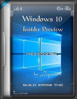 Microsoft Windows 10 Pro Insider Preview 10558 th2 x64 EN-RU PIP-GAM