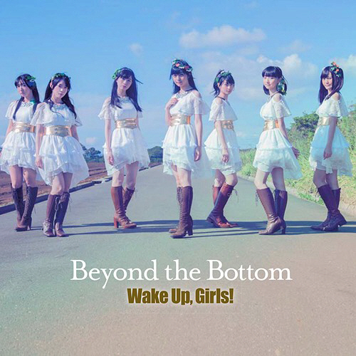 20151214.01.1 Wake Up, Girls! - Beyond the Bottom cover 1.jpg
