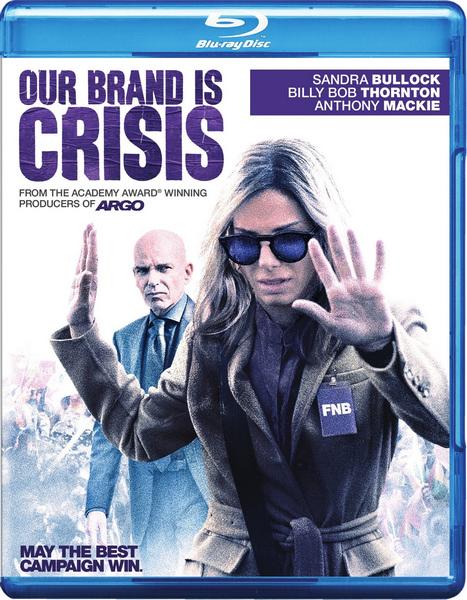 Наш бренд – кризис / Our Brand Is Crisis (Дэвид Гордон Грин / David Gordon Green) [2015, США, драма, комедия, BDRemux 1080p] AVO (Андрей Дольский) + Sub Eng, Fre, Por, Spa + Original Eng