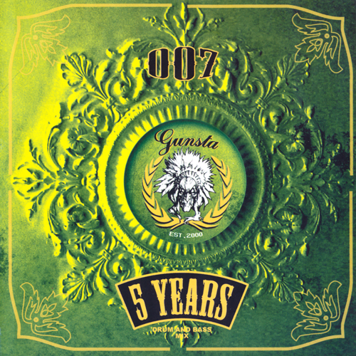 (Drum n Bass) [CD] VA - Dj 007 - Gunsta 5 Years - Drum And Bass Mix - 2005, FLAC (image+.cue), lossless