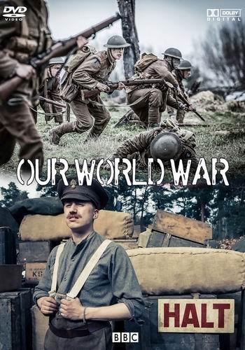 BBC. Наша Первая мировая / Our World War (2014) HDTV [H.264/1080-LQ] (1-3 серия из 3)