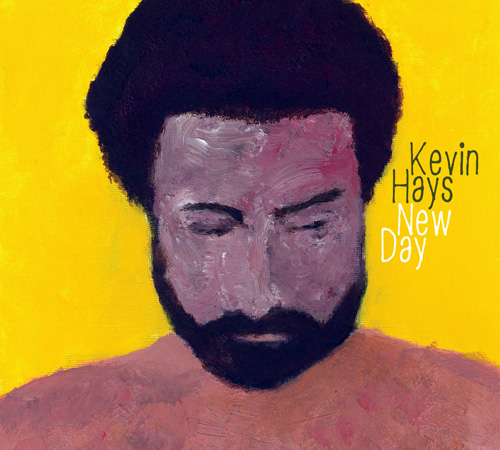 (Post-Bop) [CD] Kevin Hays - New Day - 2015, FLAC (tracks+.cue), lossless