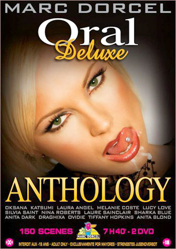 Marc Dorcel - Oral Deluxe Anthology (2007) DVDRip |