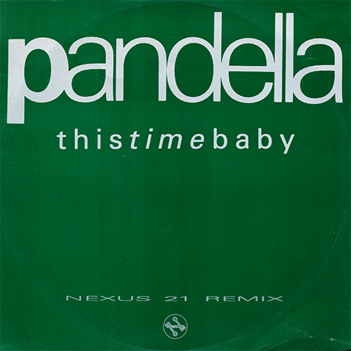 (Garage House) [EP][24/96] Pandella - This Time Baby - 1991, FLAC (tracks)
