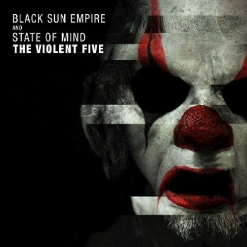 Black Sun Empire & State Of Mind - The Violent Five [EP]  › Торрент