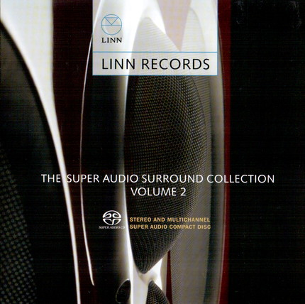 Linn Records - The Super Audio Collection Volume 2 Sampler (2006) [DSD 5.1, 2.0|2822,4/1|OF] <demos/samplers>