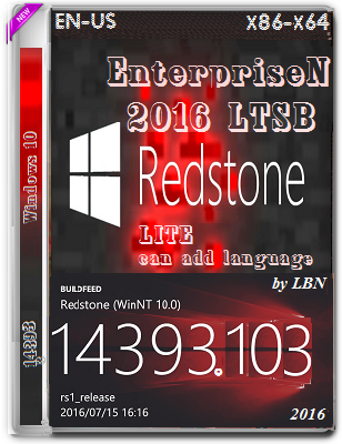 Windows 10 EnterpriseN 2016 LTSB 14393.103 LITE Can add Language by Lopatkin (x86-x64) (2016) Eng