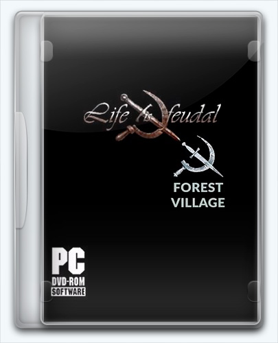 Life is Feudal: Forest Village (2016) [Ru/Multi] (0.9.4158) Repack GAMER