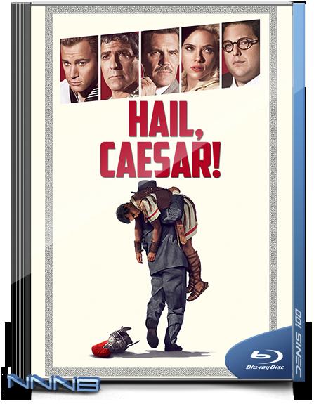 Да здравствует Цезарь! / Hail, Caesar! (2016) BDRip 720p от NNNB | D, A