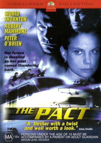 Договор / Пакт / The Pact (Стрэтфорд Хэмилтон / Strathford Hamilton) [2003, Австралия, триллер, VHSRip] MVO (Так треба продакшн)