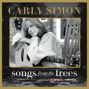 Carly Simon - Songs From The Trees [A Musical Memoir Collection] (2015)