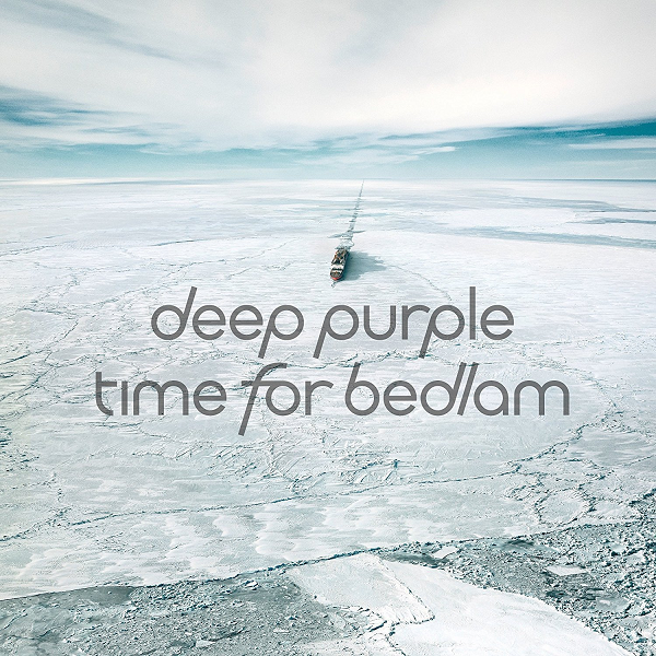 Deep Purple - Time For Bedlam [EP] (2017) FLAC