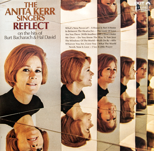 The Anita Kerr Singers - Reflect On The Hits Of Burt Bacharach and Hal David (1969) FLAC